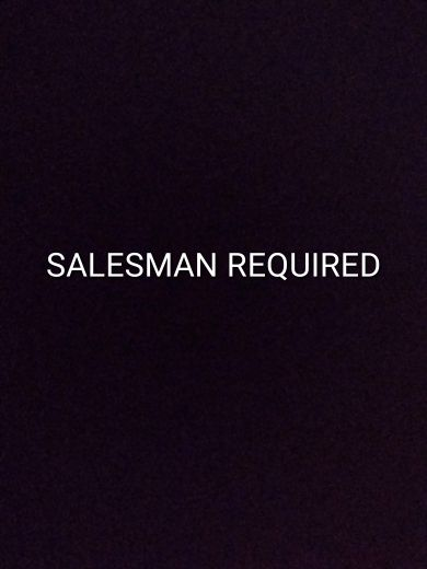 Salesman required.