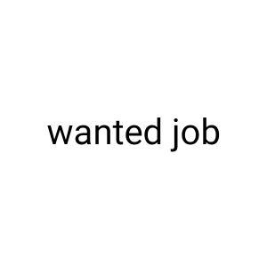 wanted job for female