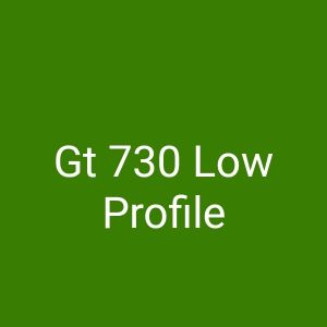 Nvidia Gt 730 Low Profile Graphics Card