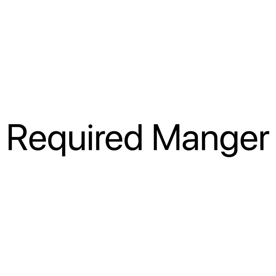 Required Manager