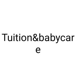 tuition&babycare