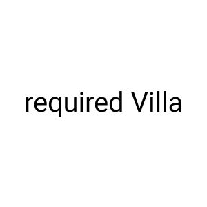 wanted villa for family 180000
