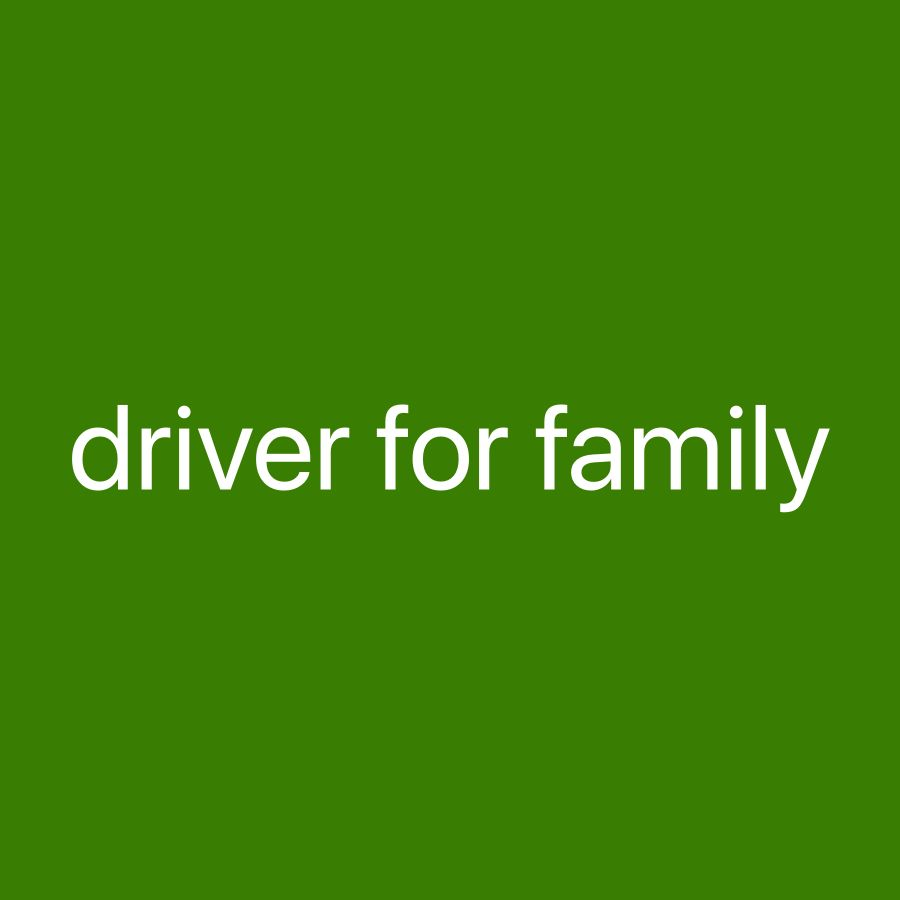 Driver for family need