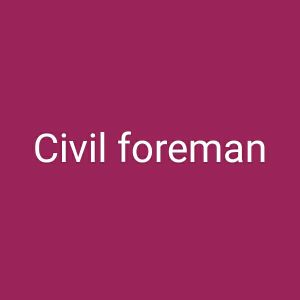 civil general foreman looking for job