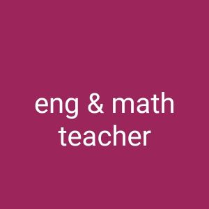 english & math teacher