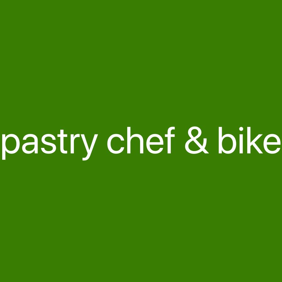 Looking for pastry chef & bike dr
