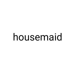 housemaid per month