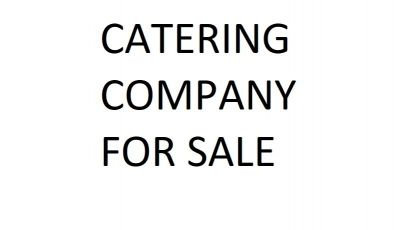 CATERING CO. FOR SALE - SALATA