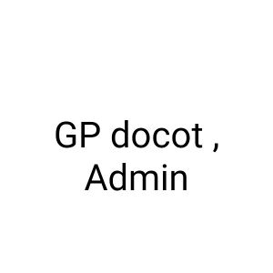 GP doctor & medical admin officer