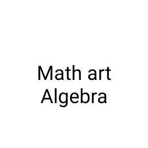 ACT/Math Art/Algebra