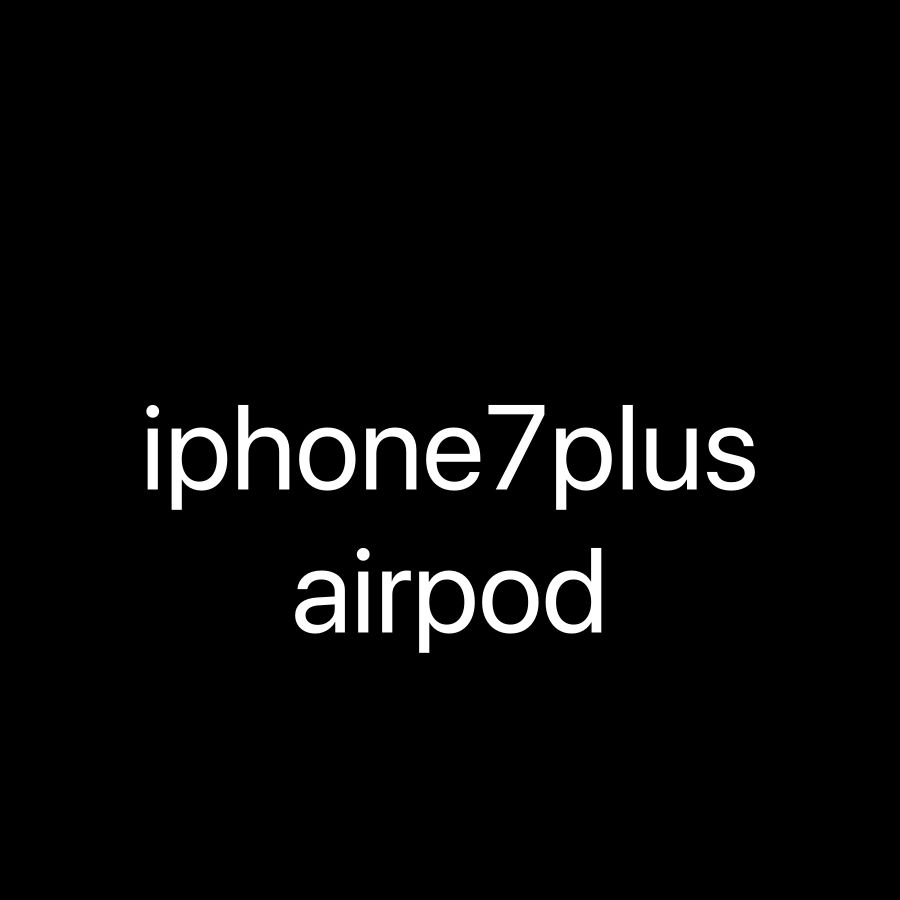 Iphone 7plus with airpods v1