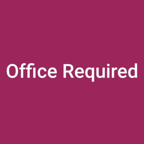 Office required